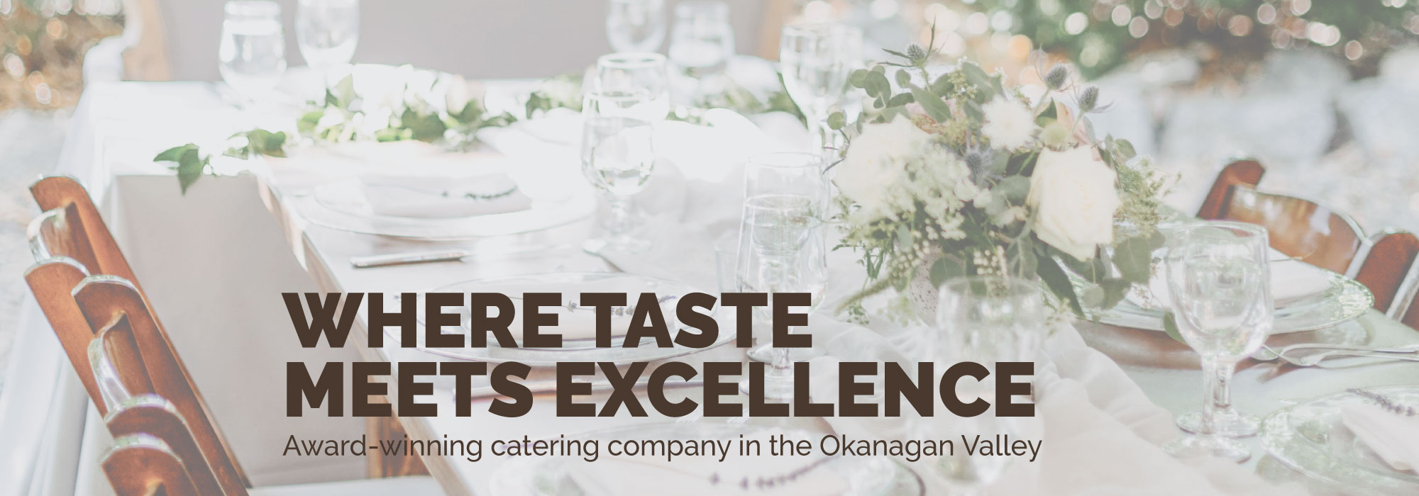 Where Taste Meets Excellence - Banner 1